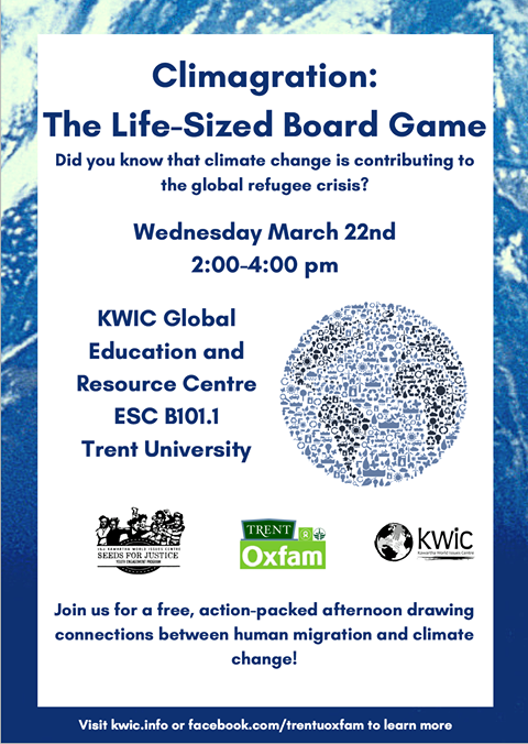 Did you know that climate change is contributing to the global refugee crisis? Play a life-sized board game and draw connections between human migration and climate change! March 22nd 2:00 - 4:00 pm in the KWIC Resource Centre