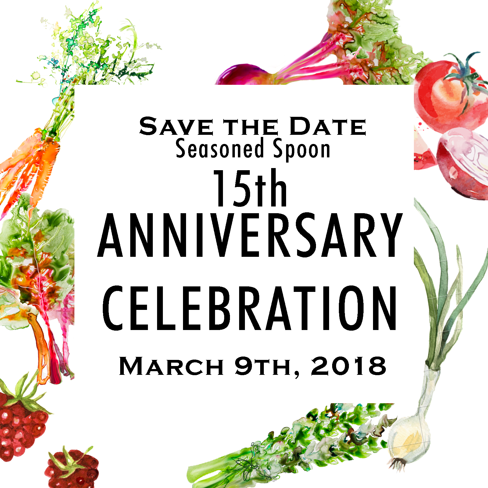 Seasoned Spoon 15th anniversary save the date in text surrounded by a border of various vegetables